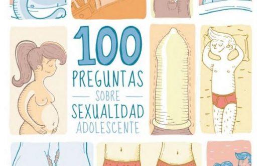 """Cuidado ético, educación sexual y """"100 preguntas sobre sexualidad adolescente"""""""